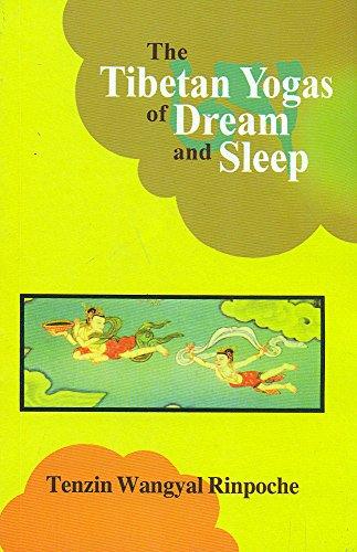 9788120820012: The Tibetan Yogas of Dream and Sleep