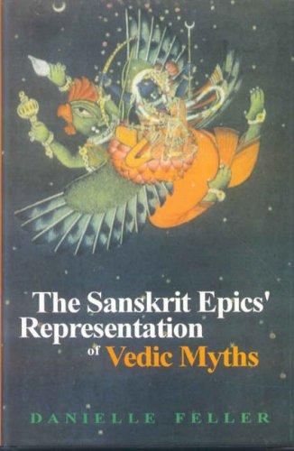 9788120820081: The Sanskrit Epics' Representation of Vedic Myths