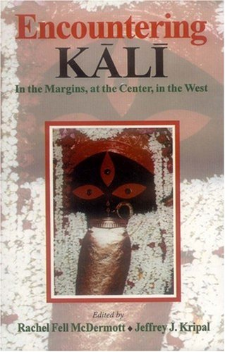 9788120820098: Encountering Kali: In the Margins, at the center in the West