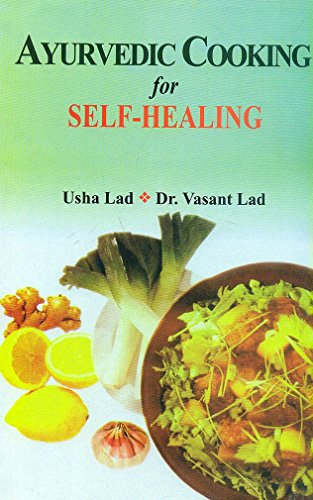 9788120820234: Ayurvedic Cooking for Self Healing