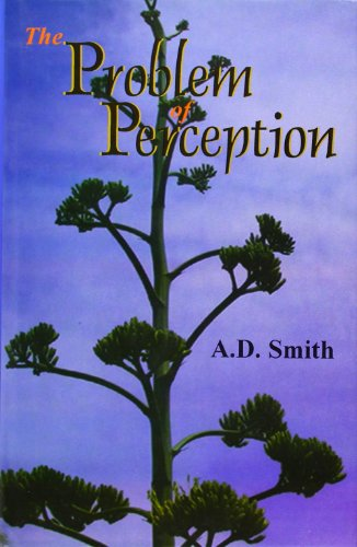 The Problem of Perception: A.D. Smith