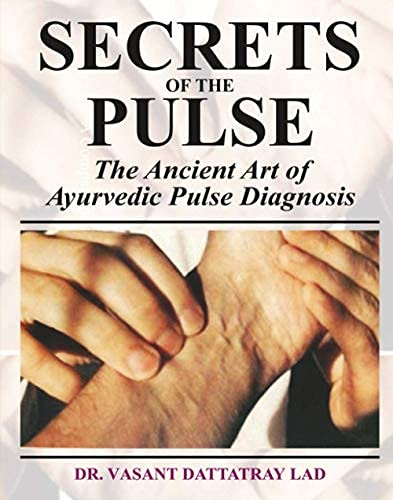 9788120820265: Secrets of the Pulse: The Ancient Art of Ayurvedic Pulse Diagnosis