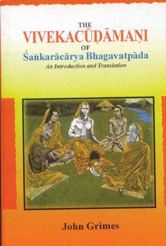 The Viveka Cudamani of Sankaracarya Bhagavatpada: John Grimes (Editor)