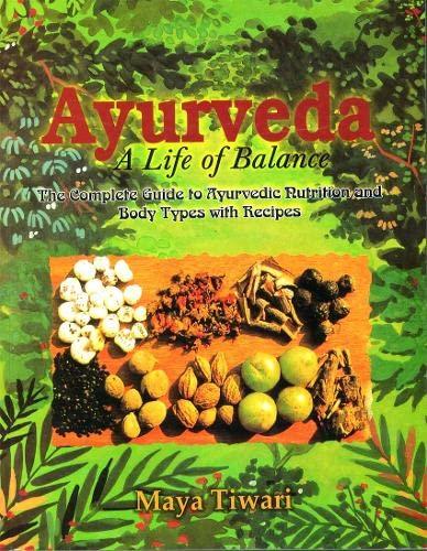 9788120820760: Ayurveda: A Life of Balance