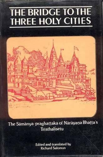 The Bridge to the Three Holy Cities: Richard Salomon