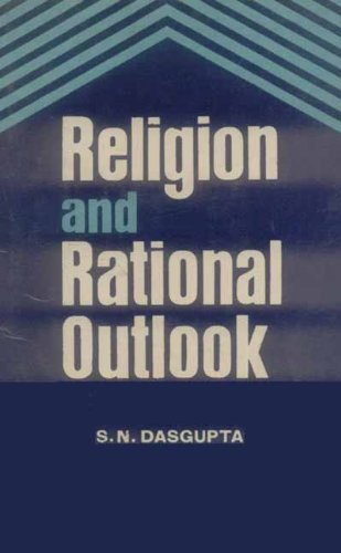 Religion and Rational Outlook: S.N. Dasgupta