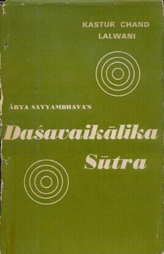 9788120823259: Dasavaikalika Sutra of Arya Sayyambhava