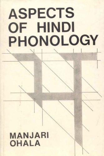 Aspects of Hindu Phonology: Manjari Ohala