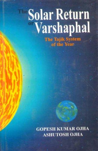 9788120826564: The Solar Return or Varshaphal: The Tajik System of the year
