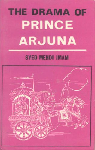 The Drama of Prince Arjuna: Syed Mehdi Imam