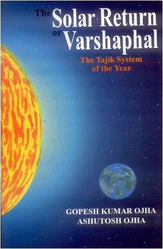 9788120826748: The Solar Return or Varshaphal: The Tajik System of the year
