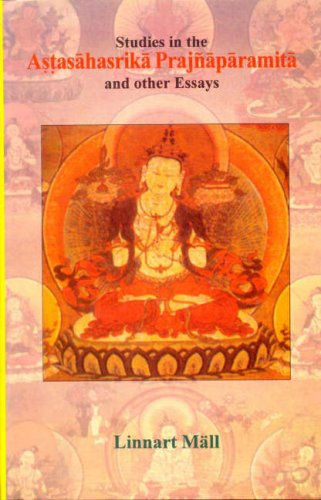 Studies in the Astasahasrika Prajnaparamita and Other Essays: Linnart Mall