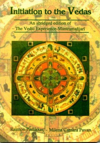Initiation to the Vedas: Raimon Panikkar