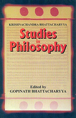 Studies in Philosophy, 2 Vols (Bound in one): Krishnachandra Bhattacharyya (Author) Gopinath ...