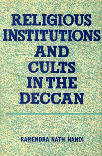 9788120830868: Religious Institutions and Cults in the Deccan: A.D. 600-A.D. 1000