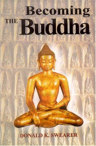 9788120831094: Becoming the Buddha: The Ritual of Image Consecration in Thailand