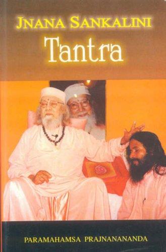 Jnana Sankalini Tantra: Paramahams Prajnananda