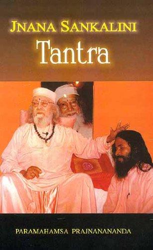 Jnana Sankalini Tantra: Prajnanananda, Paramahamsa