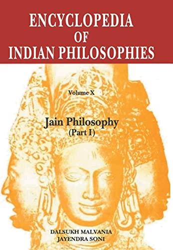 9788120831698: Encyclopaedia of Indian Philosophies v. X: Jain Philosophy, pt. 1