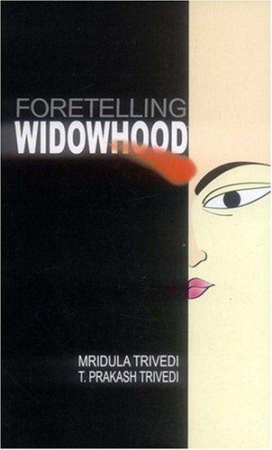 Foretelling Widowhood: T.P. Trivedi Mridula