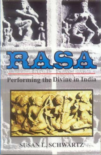 9788120832626: Rasa: Performing the Divine in India