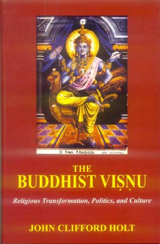 9788120832695: The Buddhist Visnu: Religious Transformation, Politics, and Culture