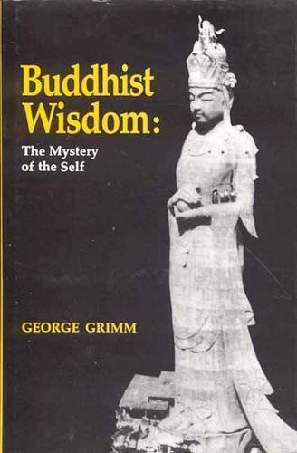 9788120832916: Buddhist Wisdom: The Mystery of the Self
