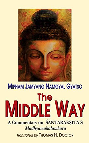The Middle Way: A commentary on Santaraksita's: M.J.N. Gyatso (Author)