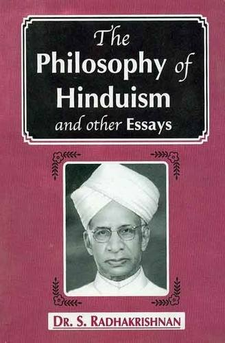 9788120835382: The Philosophy of Hinduism and Other Essays