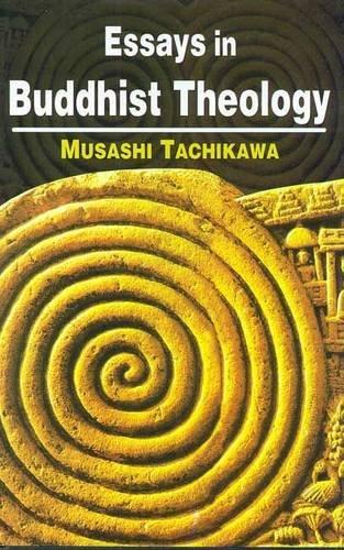 Essays in Buddhist Theology: Musashi Tachikawa