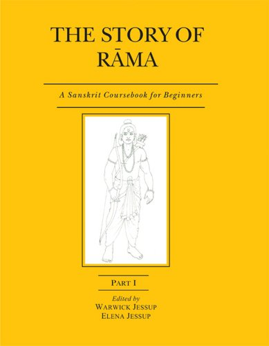 The Story Of Rama: A Sanskrit Coursebook For Beginners (Part I)