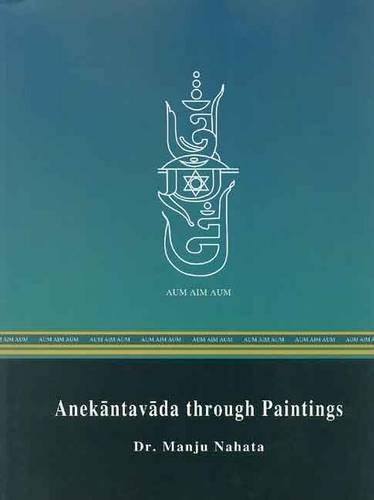 Anekantavada Through Paintings: Manju Nahata