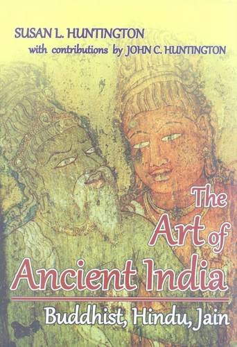 9788120836174: The Art of Ancient India: Buddhist, Hindu, Jain