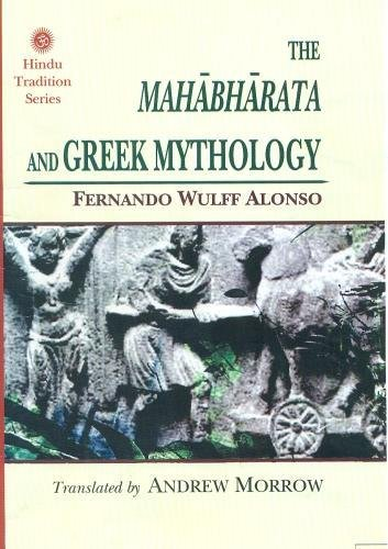 The Mahabharata and Greek Mythology (Hindu Tradition Series)