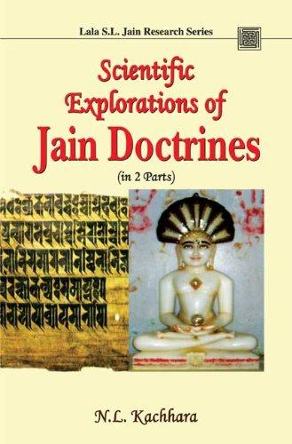 Scientific Explorations of Jain Doctrines (in 2 Parts), (Lala S.L. Jain Research Series): N.L. ...