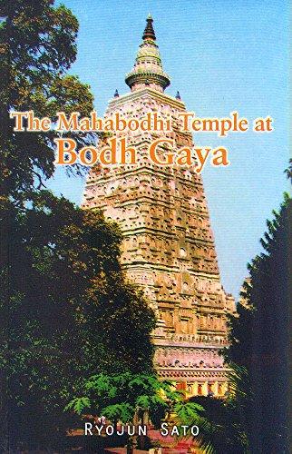 The Mahabodhi Temple at Bodh Gaya: Ryojun Sato