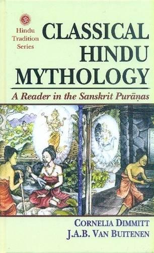 9788120839724: Classical Hindu Mythology: A Reader in the Sanskrit Puranas