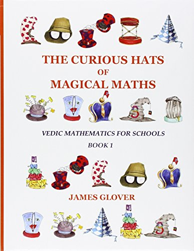 Vedic Mathematics for Schools, Book 1 (The: James Glover