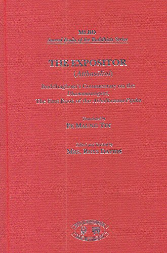 The Expositor (Atthasalini): Buddhaghosa's Commentary on the: Pe Maung Tin