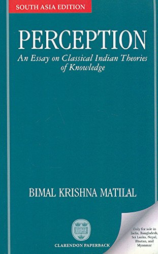 classical indian theories of knowledge essay Sanskrit literature, hinduism texts, hinduism books in italian, libri indù in italiano, letteratura sanscrita, testi indiani, vedic literature.