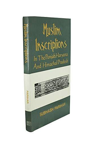Muslim Inscriptions in the Punjab, Haryana and: Subhash Parihar