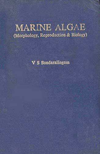 9788121100410: Marine Algae: Morphology, Reproduction and Biology