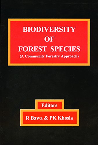 Biodiversity of Forest Types (A Community Forestry: R. Bawa (ed)