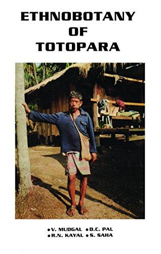 Ethnobotany of Totopara: V. Mudgal, D.C.