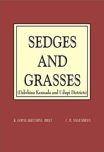 Sedges and Grasses Dakshina Kannada and Udupi: K Gopalakrishna Bhat