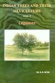 Indian Trees and Their Silviculture Vol. 1.: S.S. Negi