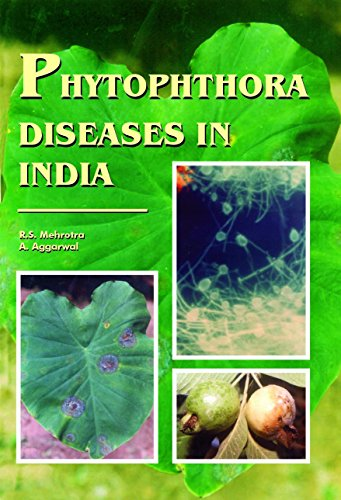 Phytophthora Diseases in India: R S Mehrotra