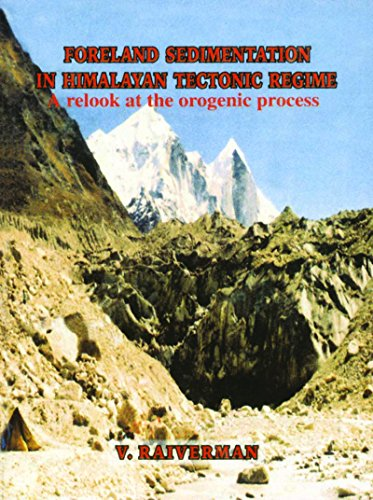 9788121102919: Foreland Sedimantation In Himalayan Tectonic Regime : A Re-look at the Organic Process