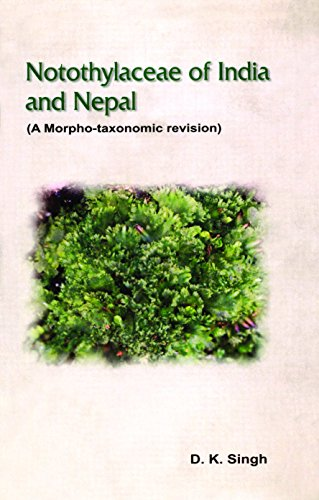 Notothylaceae of Indian and Nepal: D.K. Singh