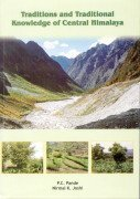 Traditions and Traditional Knowledge of Central Himalaya: Edited by P.C.